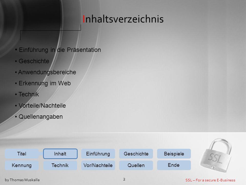 Inhaltsverzeichnis Einführung in die Präsentation Geschichte
