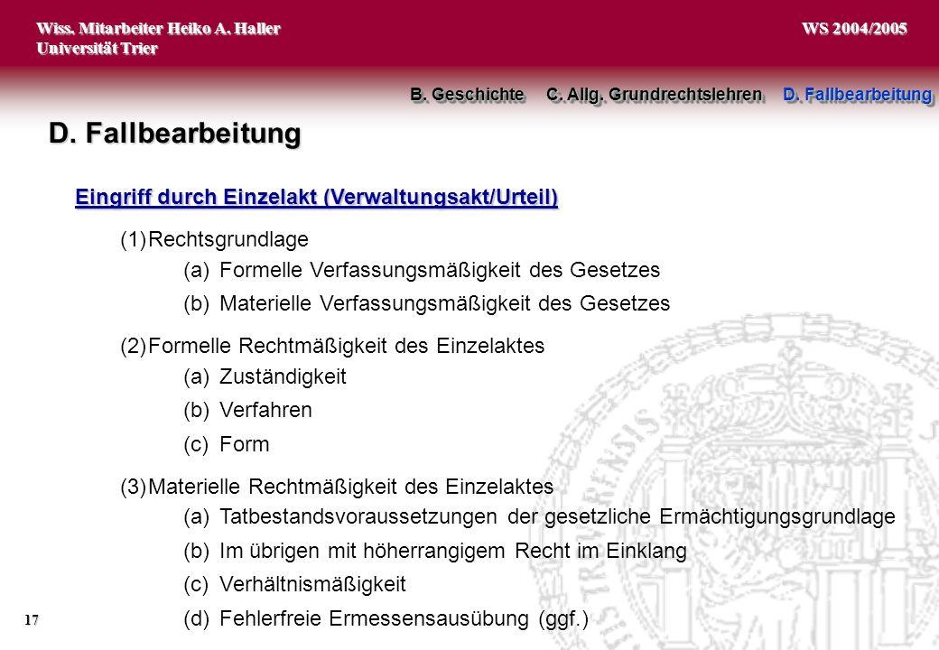 D. Fallbearbeitung Eingriff durch Einzelakt (Verwaltungsakt/Urteil)