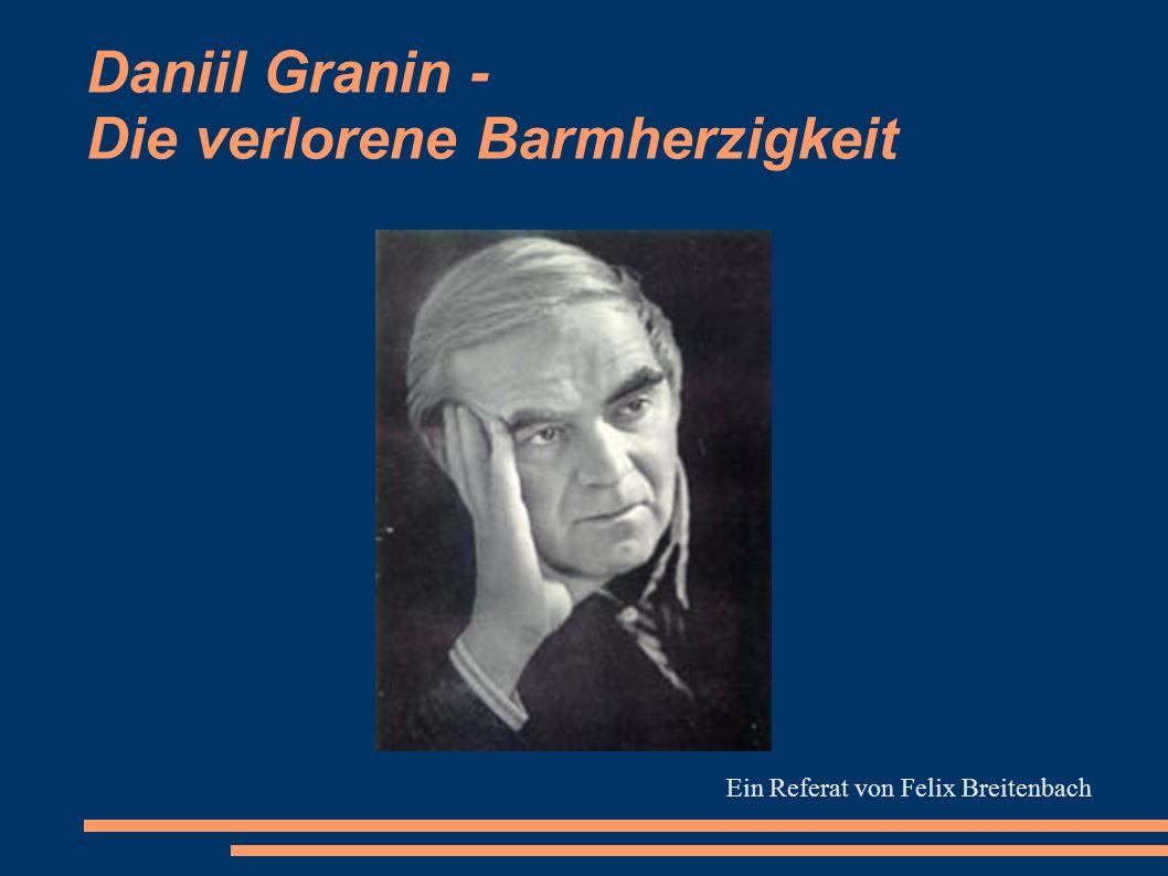 Daniil Granin - Die verlorene Barmherzigkeit