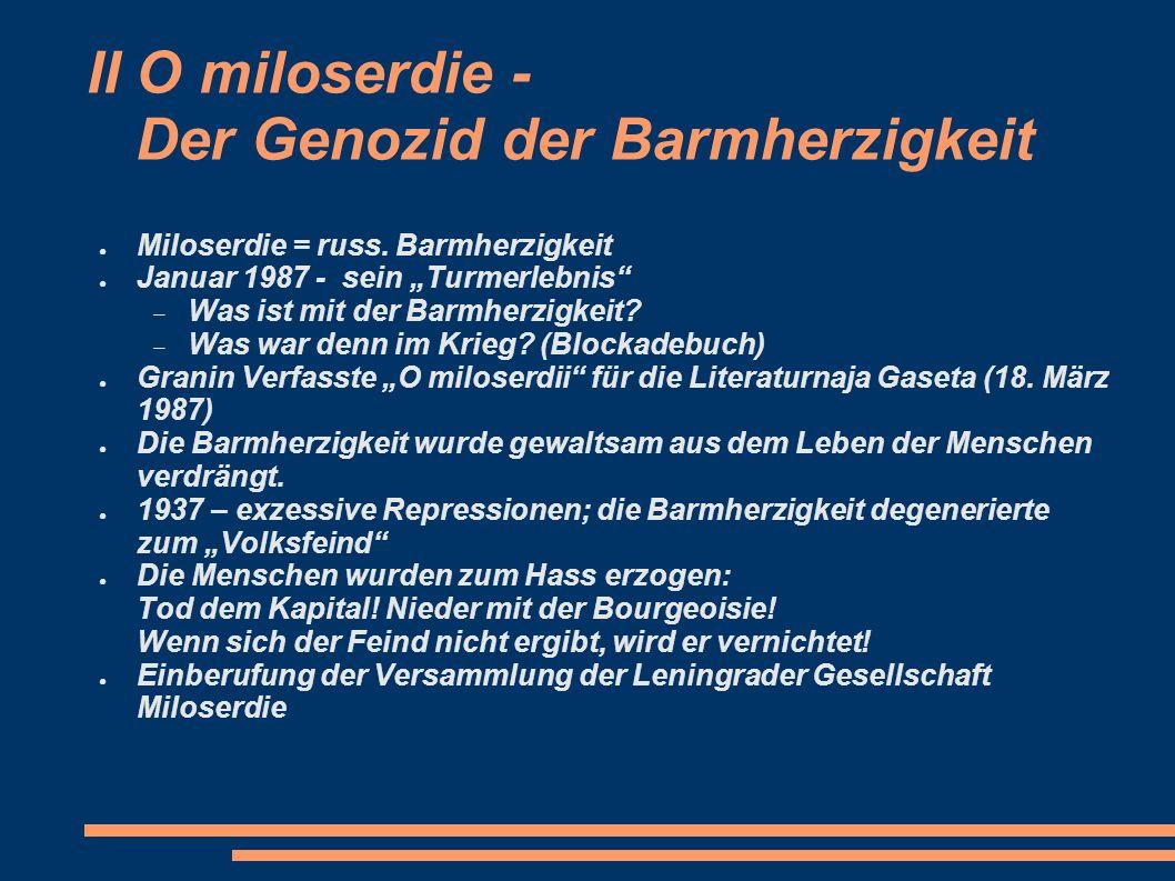 II O miloserdie - Der Genozid der Barmherzigkeit