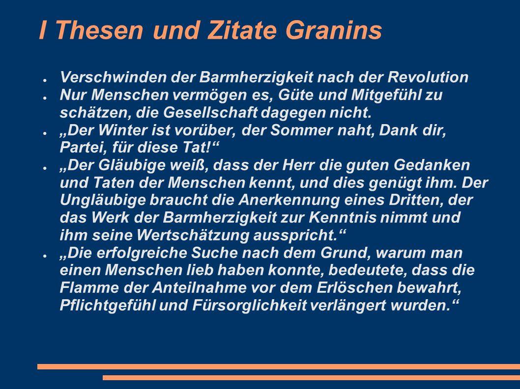 I Thesen und Zitate Granins