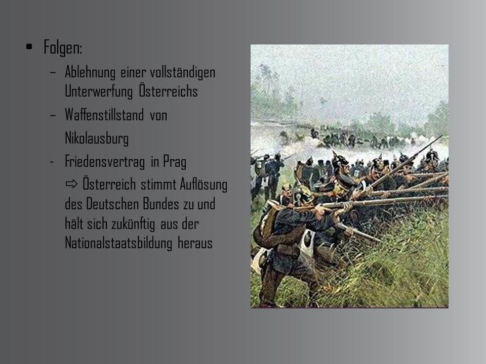 Folgen: Ablehnung einer vollständigen Unterwerfung Österreichs