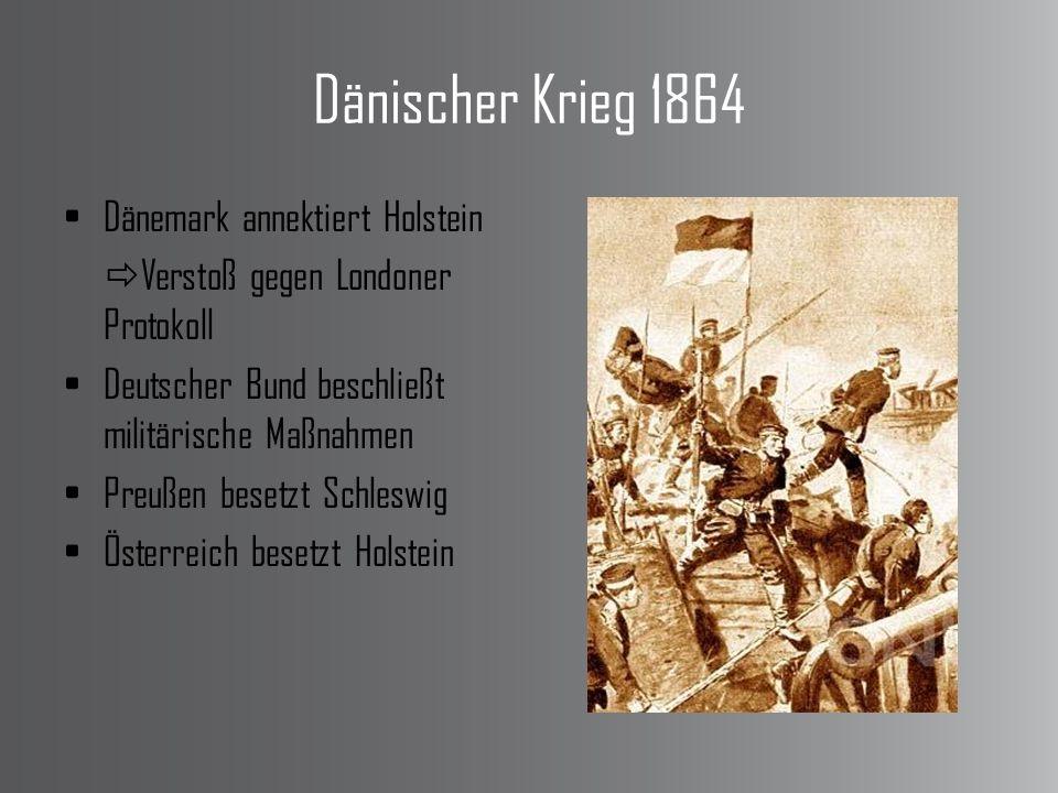 Dänischer Krieg 1864 Dänemark annektiert Holstein