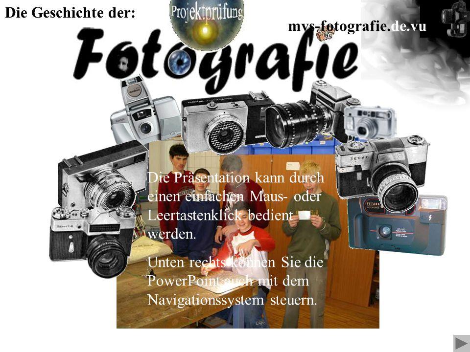 Die Geschichte der: mvs-fotografie.de.vu. Die Präsentation kann durch einen einfachen Maus- oder Leertastenklick bedient werden.