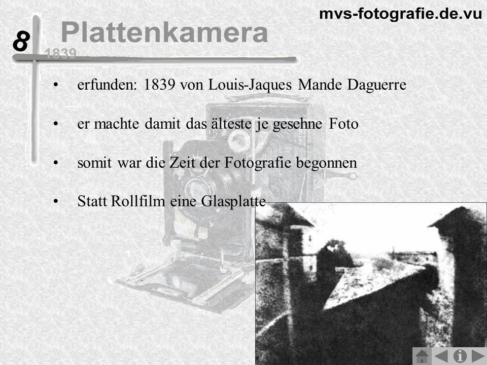 erfunden: 1839 von Louis-Jaques Mande Daguerre
