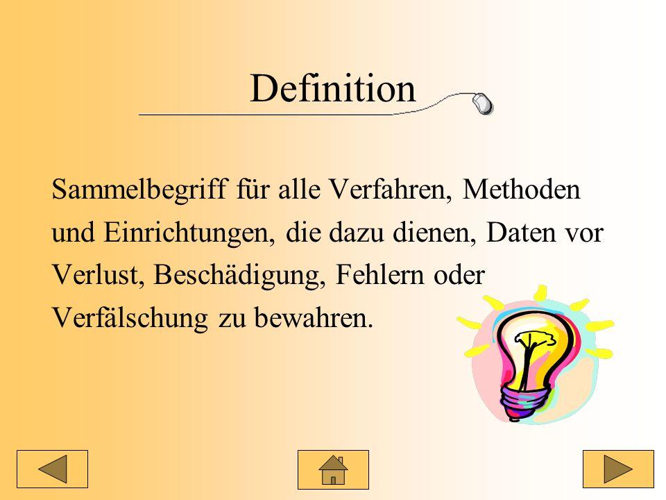 Definition Sammelbegriff für alle Verfahren, Methoden