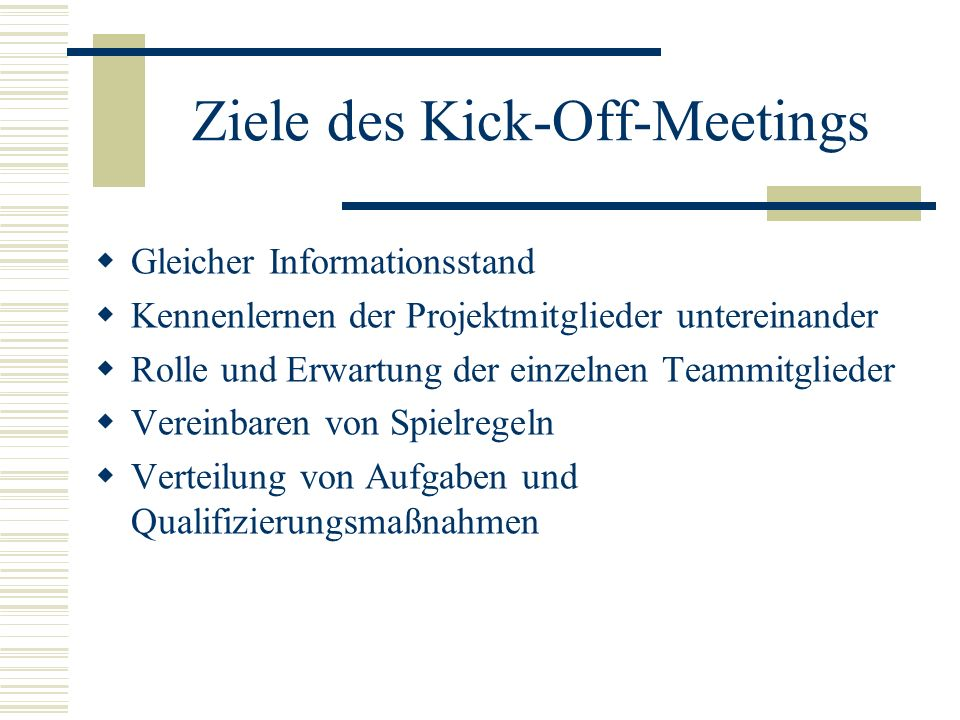 Ziele des Kick-Off-Meetings