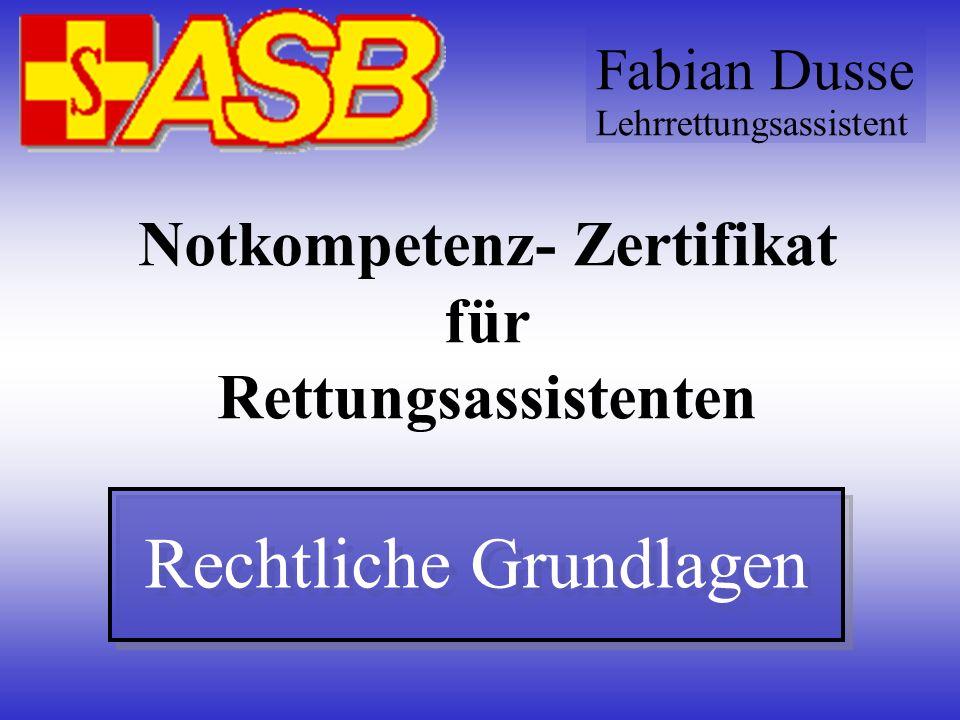 Notkompetenz- Zertifikat für Rettungsassistenten