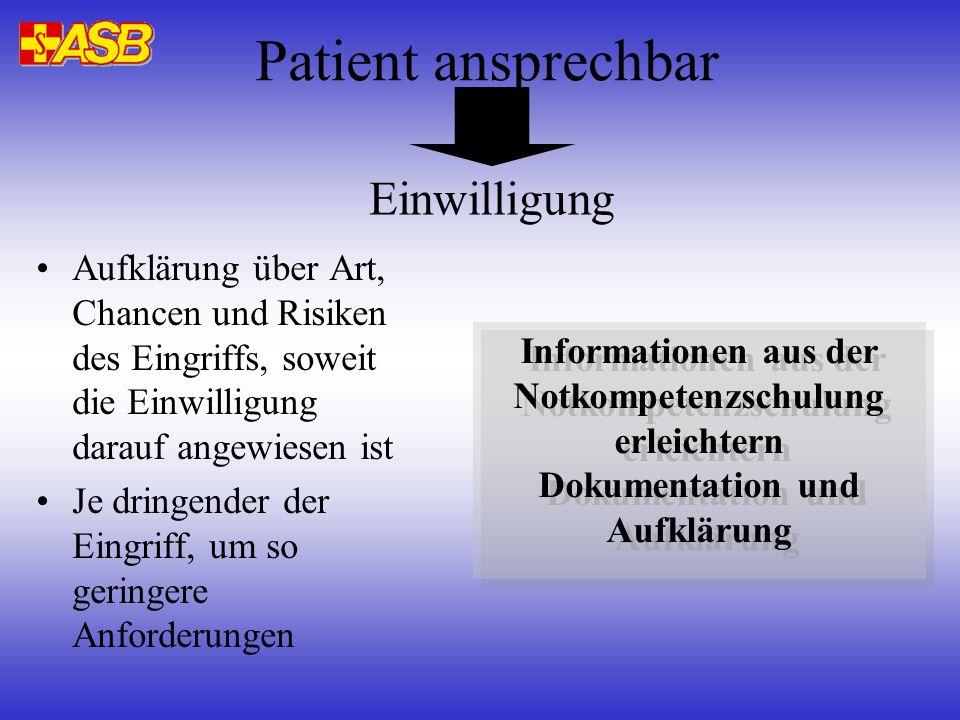 Patient ansprechbar Einwilligung