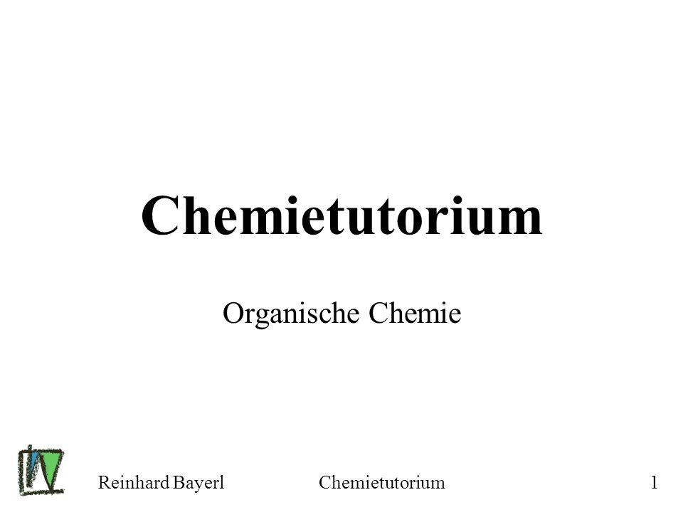 Chemietutorium Organische Chemie Reinhard Bayerl Chemietutorium