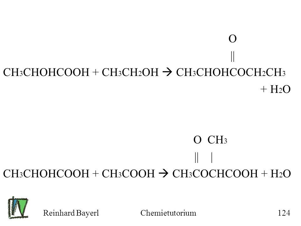CH3CHOHCOOH + CH3CH2OH  CH3CHOHCOCH2CH3 + H2O