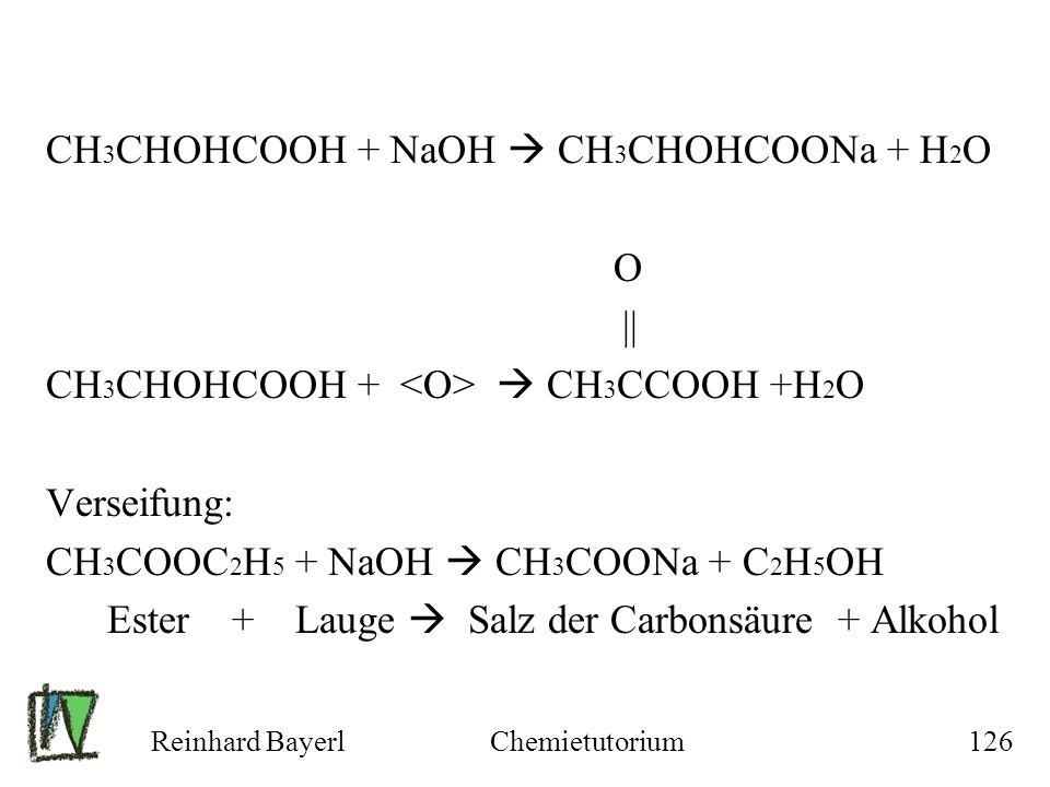 CH3CHOHCOOH + NaOH  CH3CHOHCOONa + H2O O ||