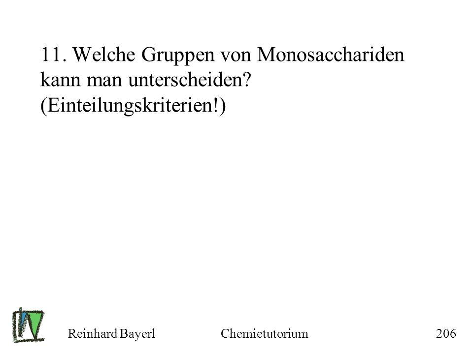 11. Welche Gruppen von Monosacchariden kann man unterscheiden