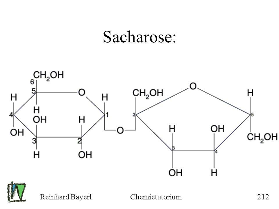 Sacharose: Reinhard Bayerl Chemietutorium