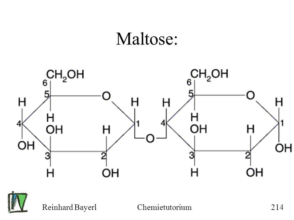 Maltose: Reinhard Bayerl Chemietutorium