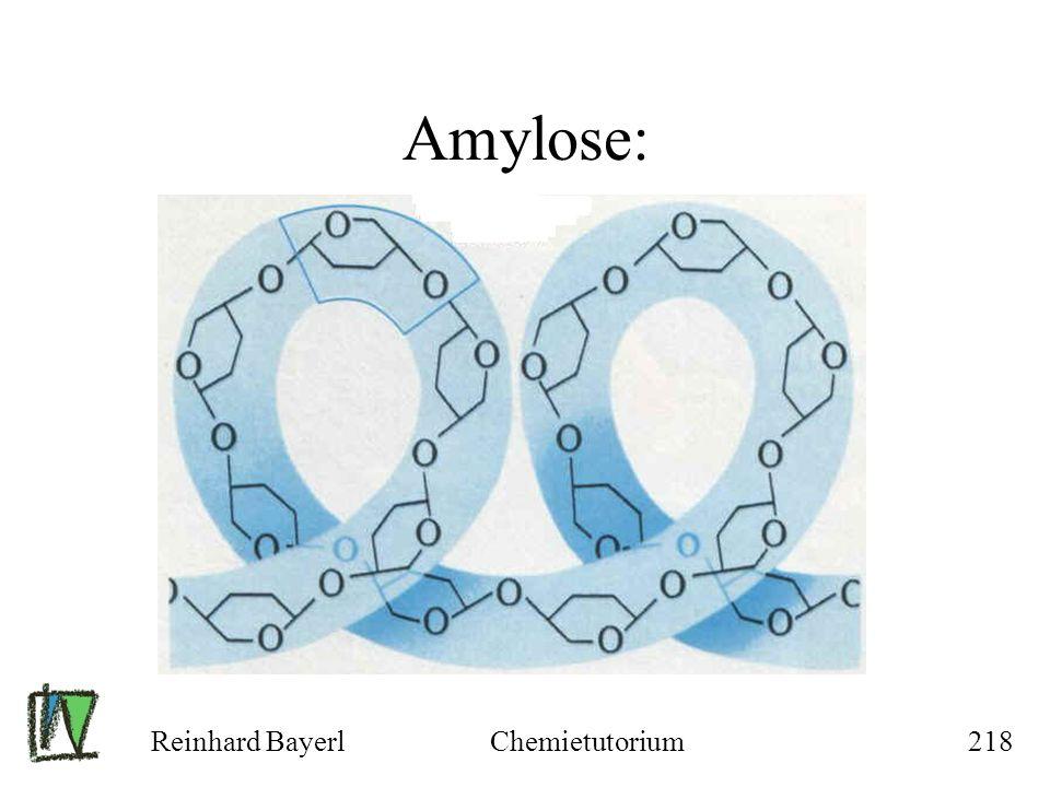 Amylose: Reinhard Bayerl Chemietutorium