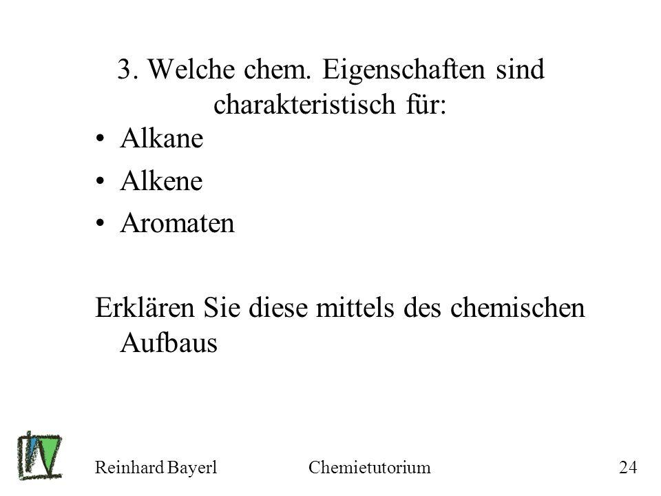 3. Welche chem. Eigenschaften sind charakteristisch für: