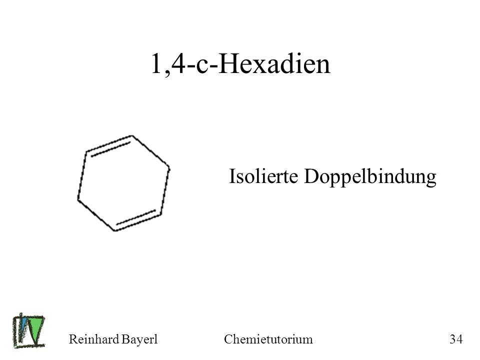 1,4-c-Hexadien Isolierte Doppelbindung Reinhard Bayerl Chemietutorium