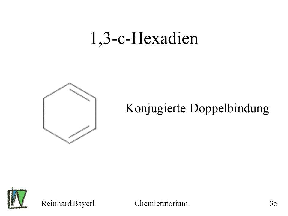 1,3-c-Hexadien Konjugierte Doppelbindung Reinhard Bayerl