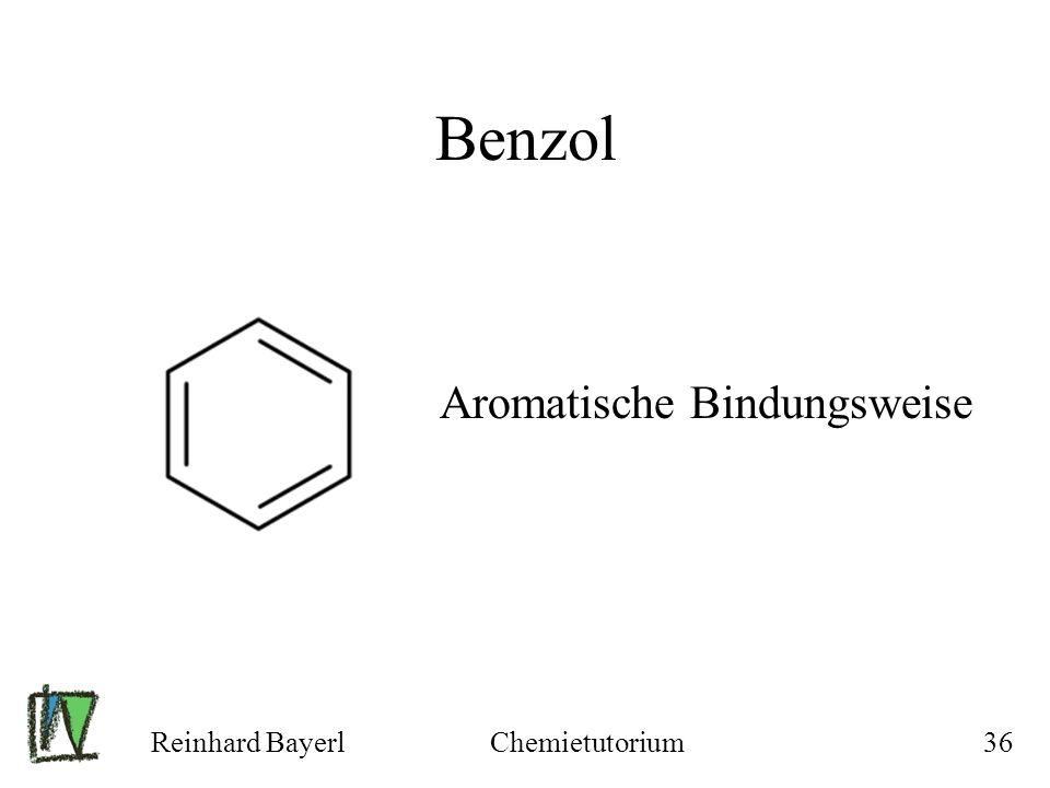 Benzol Aromatische Bindungsweise Reinhard Bayerl Chemietutorium