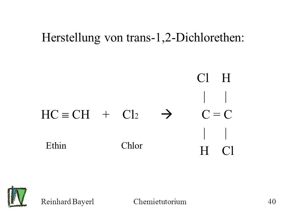 Herstellung von trans-1,2-Dichlorethen: