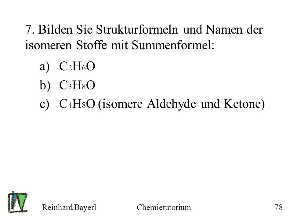 C4H8O (isomere Aldehyde und Ketone)