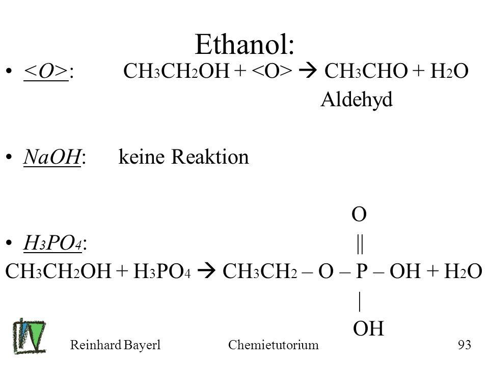 Ethanol: <O>: CH3CH2OH + <O>  CH3CHO + H2O Aldehyd