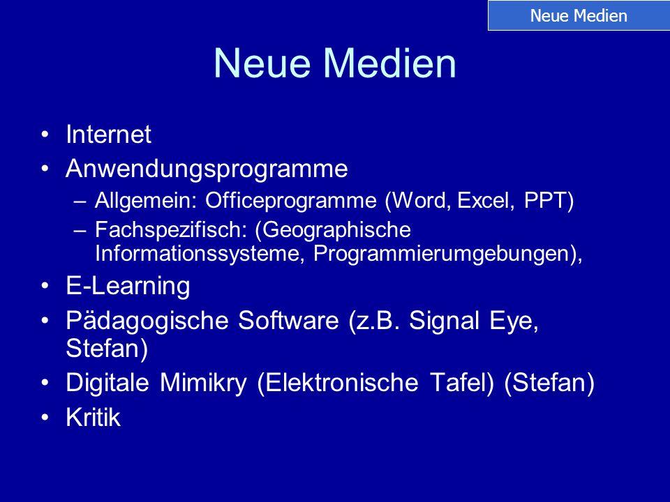 Neue Medien Internet Anwendungsprogramme E-Learning