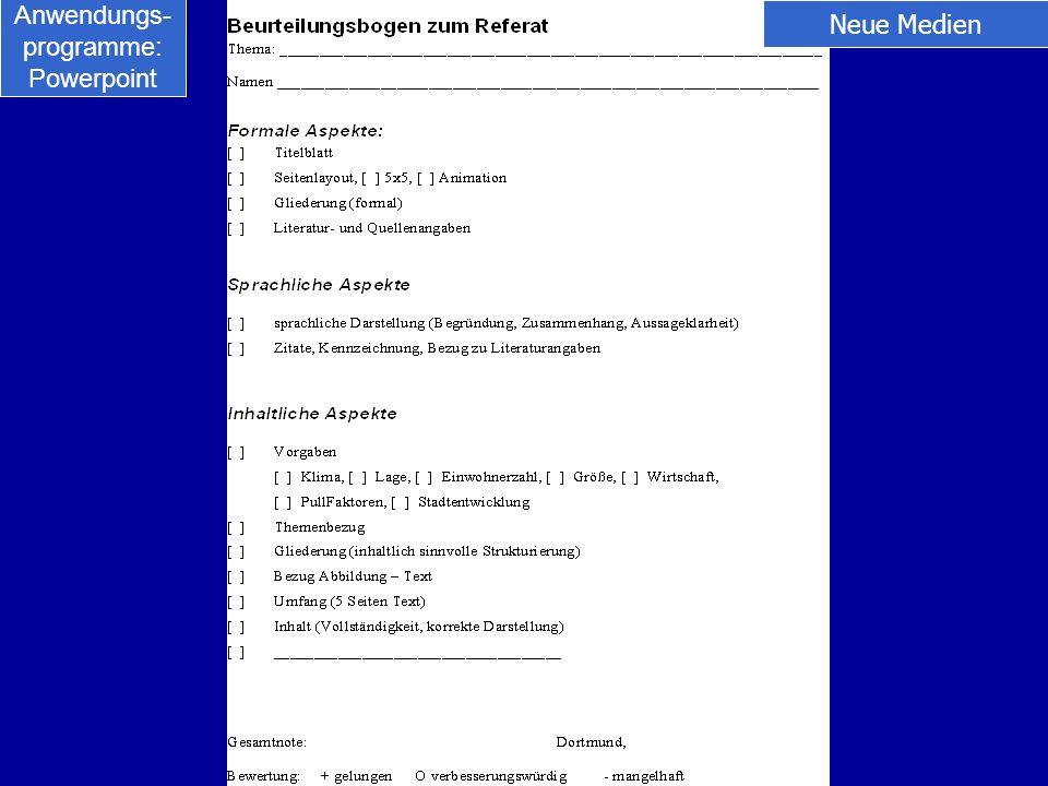 Anwendungs- programme: Powerpoint Neue Medien