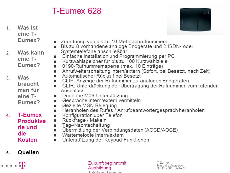 T-Eumex 628 Was ist eine T-Eumex Was kann eine T-Eumex