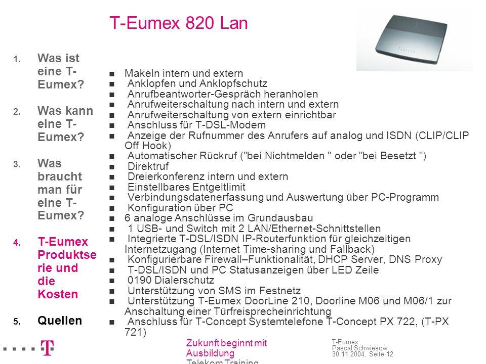 T-Eumex 820 Lan Was ist eine T-Eumex Was kann eine T-Eumex