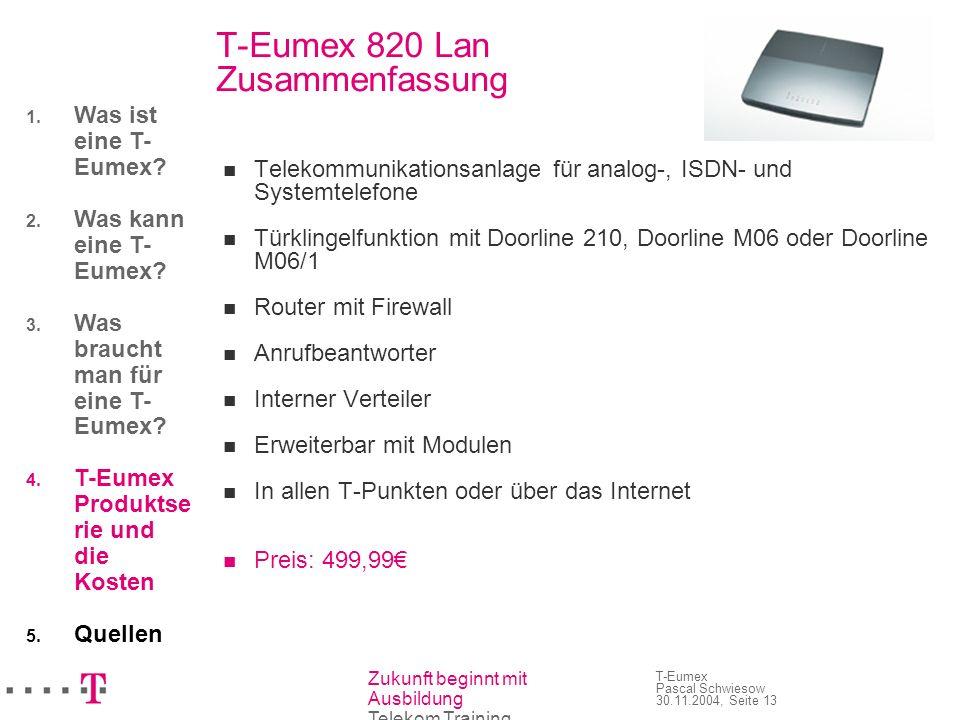 T-Eumex 820 Lan Zusammenfassung