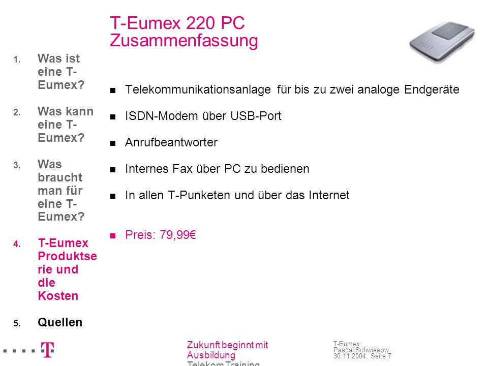 T-Eumex 220 PC Zusammenfassung