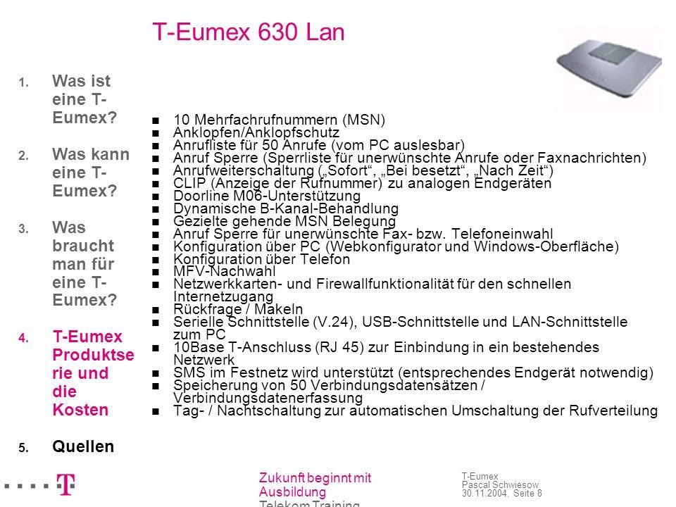 T-Eumex 630 Lan Was ist eine T-Eumex Was kann eine T-Eumex