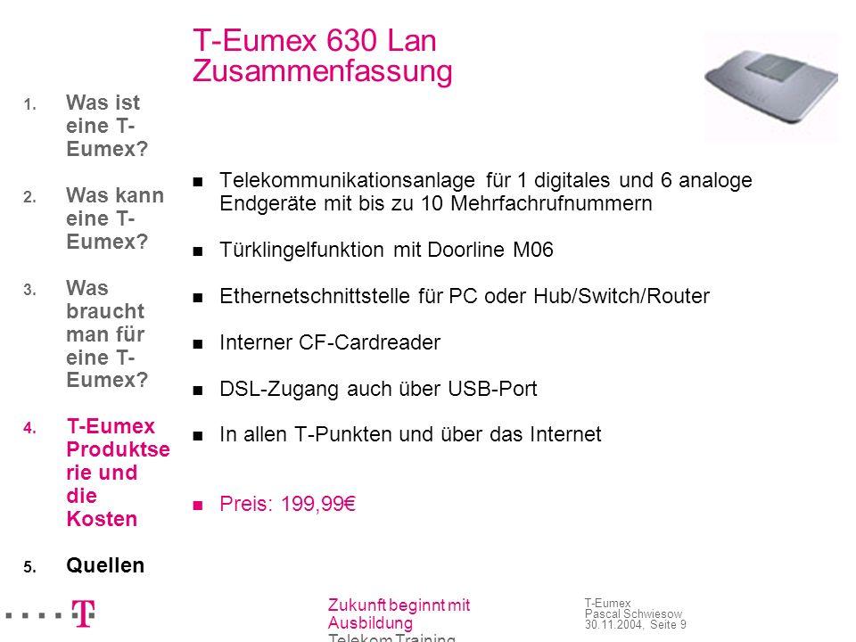 T-Eumex 630 Lan Zusammenfassung