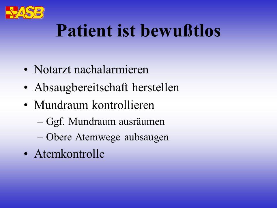 Patient ist bewußtlos Notarzt nachalarmieren