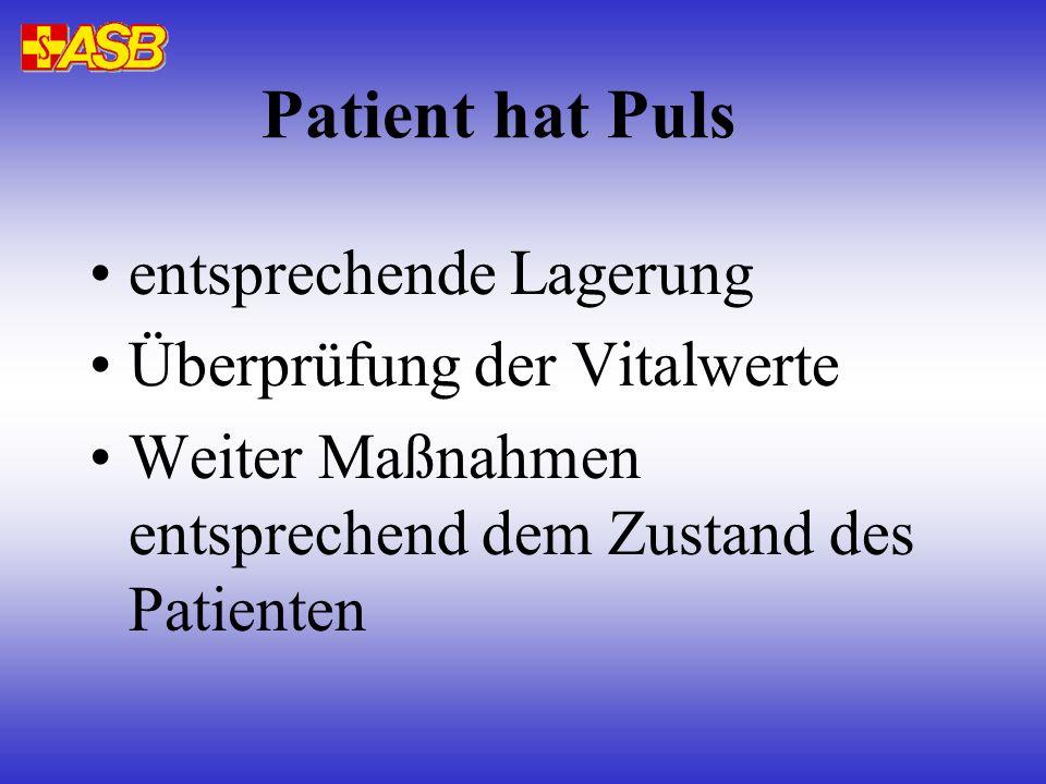 Patient hat Puls entsprechende Lagerung Überprüfung der Vitalwerte