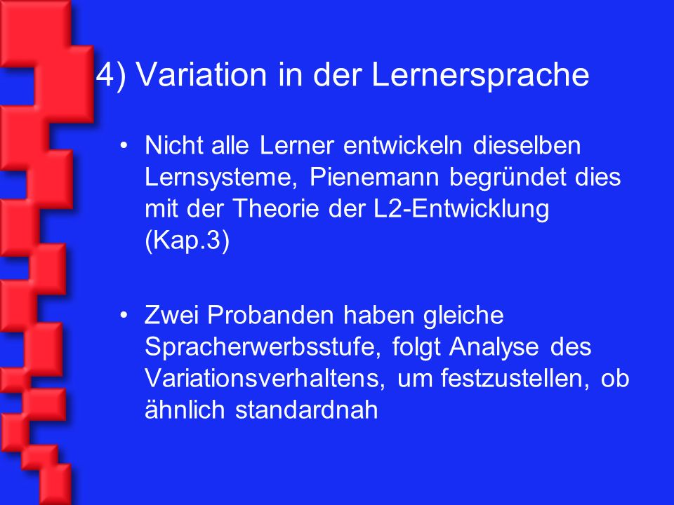4) Variation in der Lernersprache