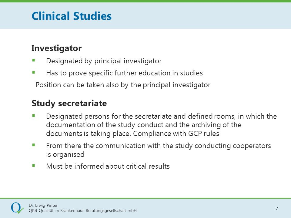 Clinical Studies Investigator Designated by principal investigator