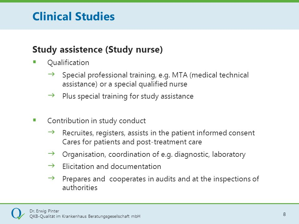 Clinical Studies Study assistence (Study nurse) Qualification