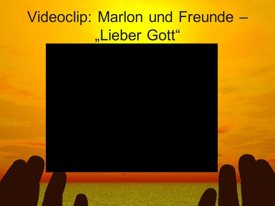 """Videoclip: Marlon und Freunde – """"Lieber Gott"""