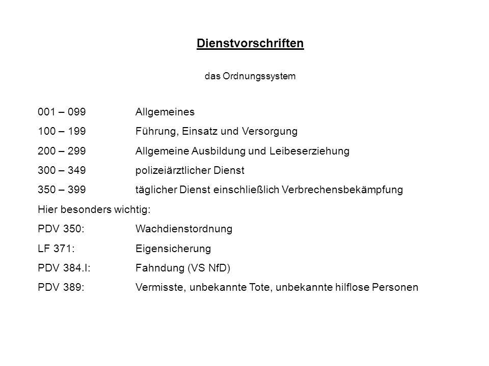 Dienstvorschriften 001 – 099 Allgemeines