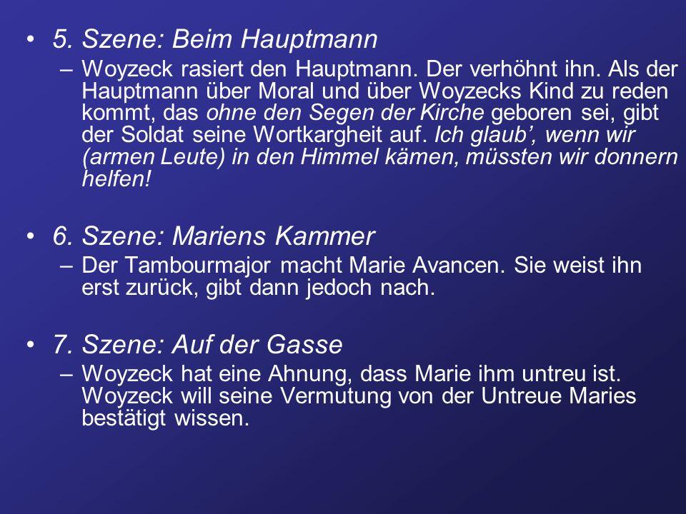 5. Szene: Beim Hauptmann 6. Szene: Mariens Kammer