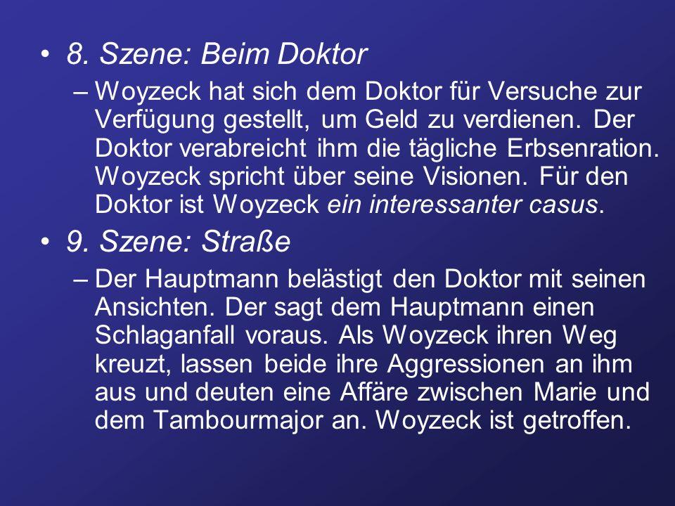 8. Szene: Beim Doktor 9. Szene: Straße