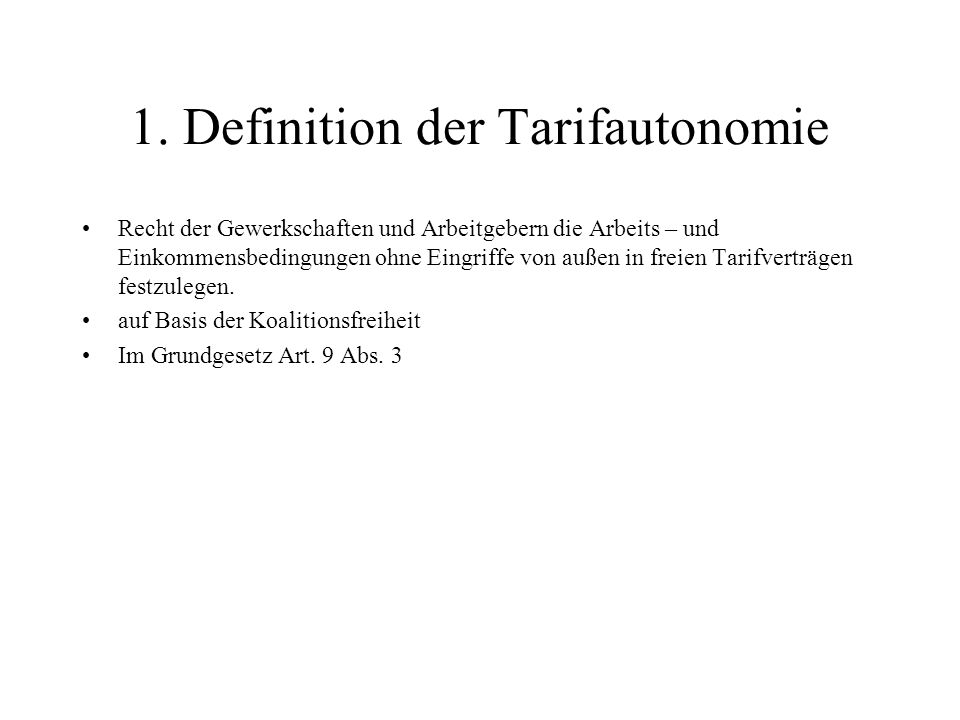 1. Definition der Tarifautonomie