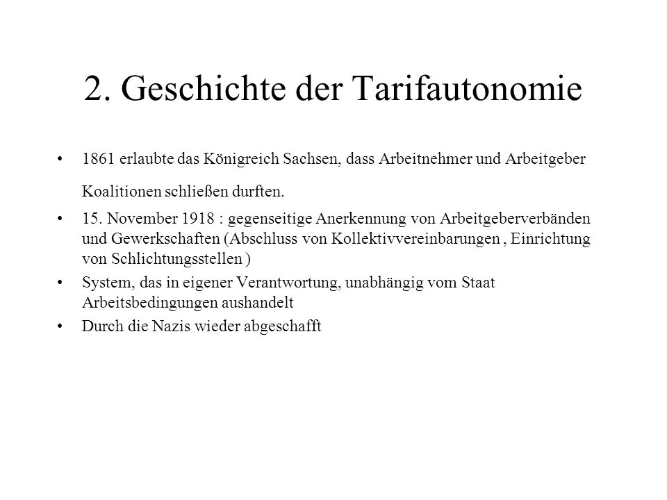 2. Geschichte der Tarifautonomie