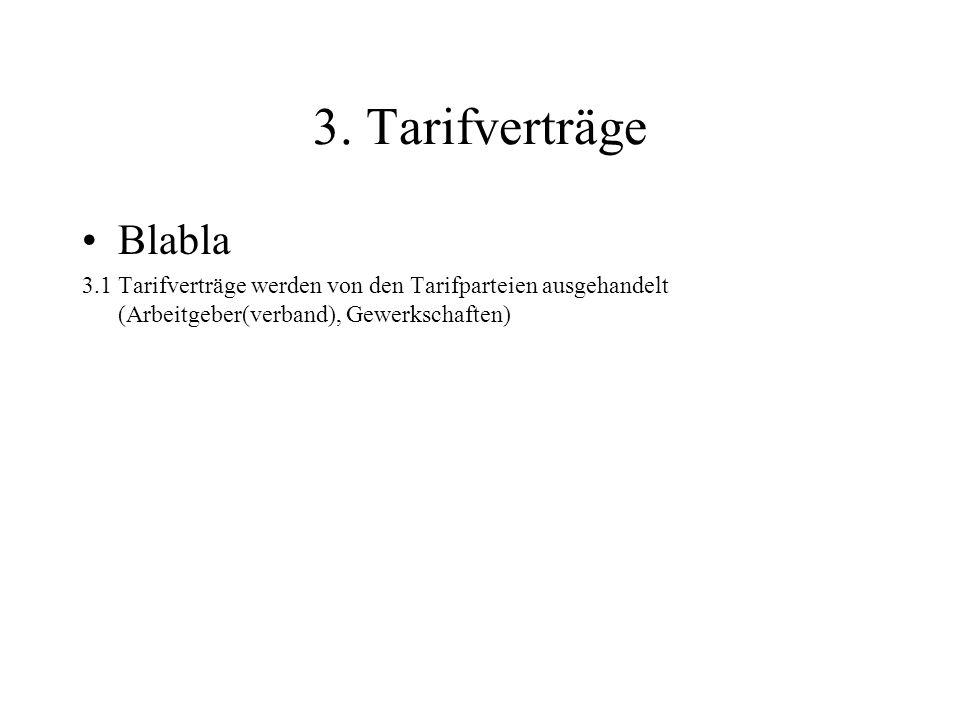 3. Tarifverträge Blabla.