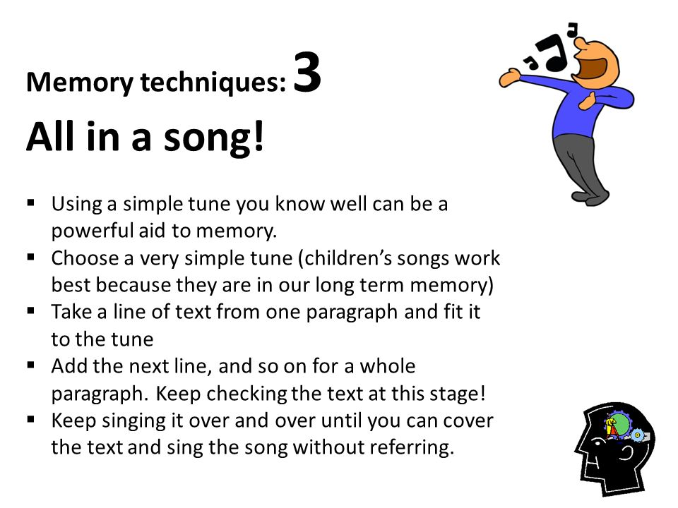 Memory techniques: 3 All in a song!