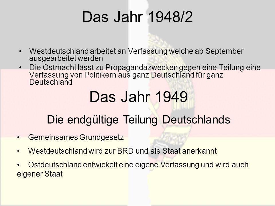 Die endgültige Teilung Deutschlands