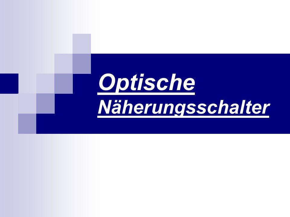 Optische Näherungsschalter